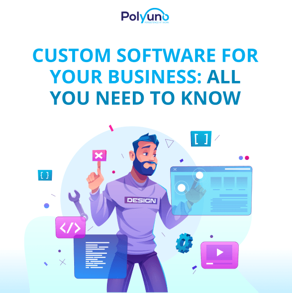 Custom Software For Your Business: All You Need To Know