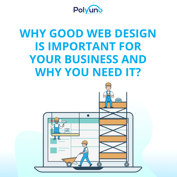 Why Good Web Design Is Important For Your Business And Why You Need It?